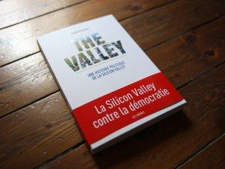 The Valley, une histoire politique de la SiliconValley
